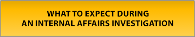 what-to-expect-internal-affairs